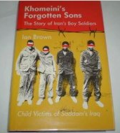 Khomeini's Forgotten Sons- Story of Iran's Boy Soldiers