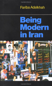 being modern in Iran - Fariba Adelkhah